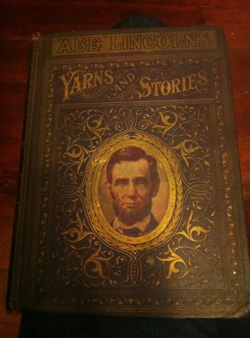 Abe Lincoln's Yarns and Stories